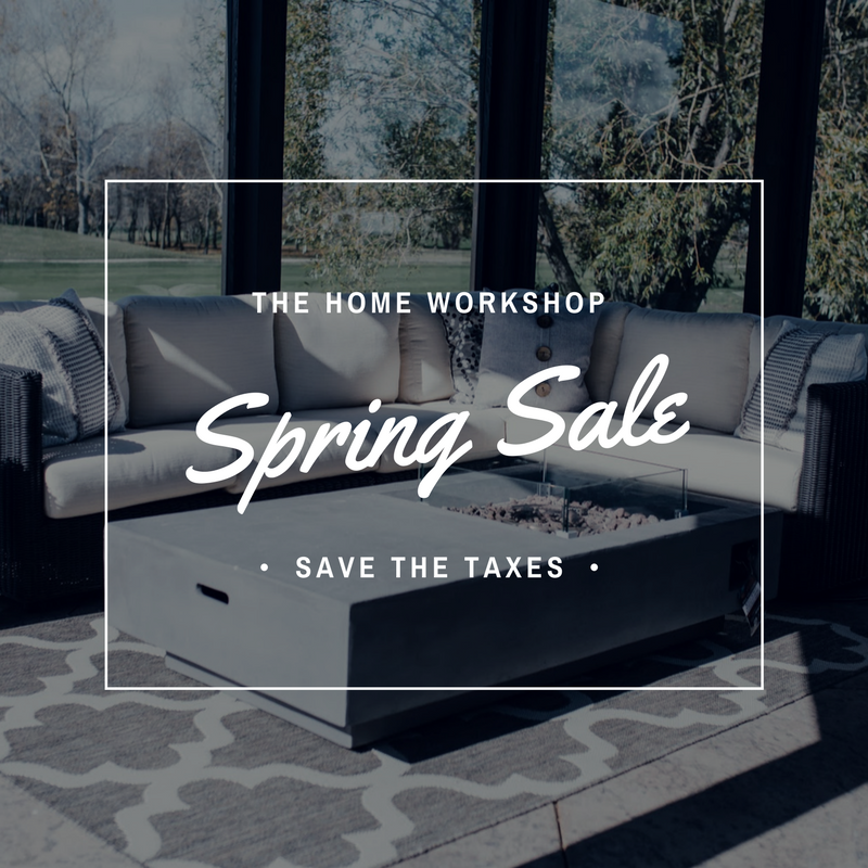 Spring Furniture Sale - The Home Workshop